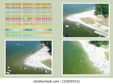 Zemun collage. Lido beach. The beach on the Danube River on cape of Ratno Island with text on green background.