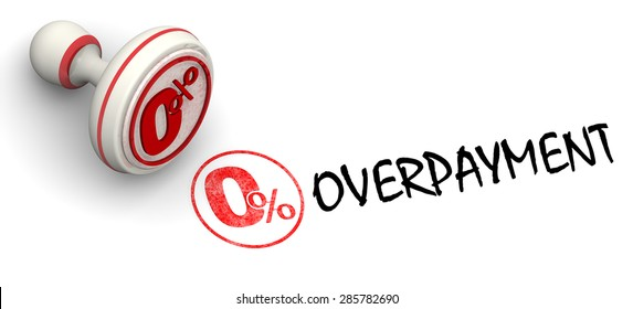 Zero percent overpayment. Red seal and imprint. Financial concept.