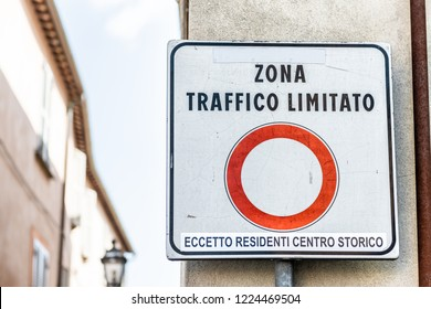 Zona Traffico Limitato, limited traffic zone sign in little, small Italian town restricting cars to historical, historic center of Orvieto, Italy