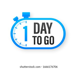 1 Day to go. Countdown timer. Clock icon. Time icon. Count time sale. Vector stock illustration.