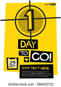 1 Day To Go! (Flat Style Vector Illustration Countdown Poster Design) with Text Box Template