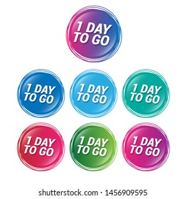 1 day to go - glossy labels or tags. circle sticker with gradient color.trendy color. modern design.set