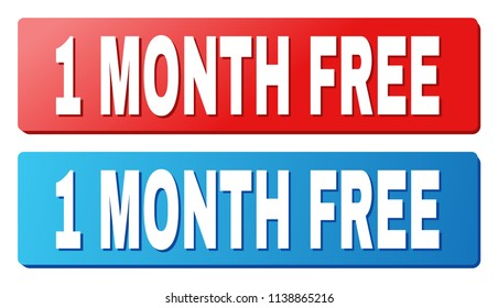 1 MONTH FREE text on rounded rectangle buttons. Designed with white caption with shadow and blue and red button colors.