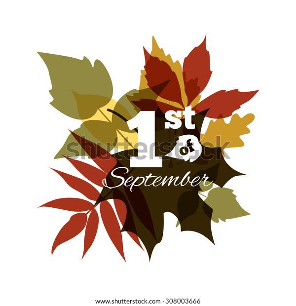 1 of September Typographical Background. Autumn background with leaves. Fall set.