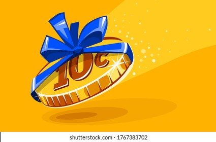 10 cents coin in gift wrapping with bow blue ribbon. Creative concept of inadequate assessments of work costs. Unfair business and exploitation for small earnings. Work for food. Vector illustration.