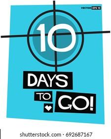 10 Days To Go Retro Poster