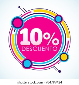 10% Descuento, 10% Discount Sticker spanish text, sale tag vector Illustration, Offer price label