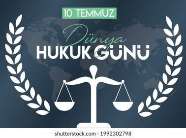 10 july  world law day Turkish : dunya hukuk gunu. vector