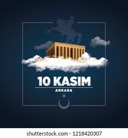 10 kasim, November 10 - Ataturk Death Anniversary. National day of memory in Ankara -Turkey.