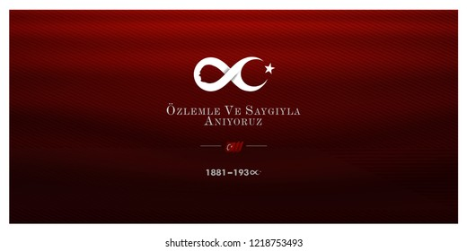 10 Kasim November 10 death day Mustafa Kemal Ataturk , first president of Turkish Republic. translation Turkish. November 10, respect and remembe, vector illustration.