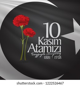 10 November, Mustafa Kemal Ataturk Death Day anniversary. Memorial day of Ataturk. Billboard and wishes card Design. (TR: 10 Kasim, Atamizi Saygiyla Aniyoruz. Tebrik karti.)
