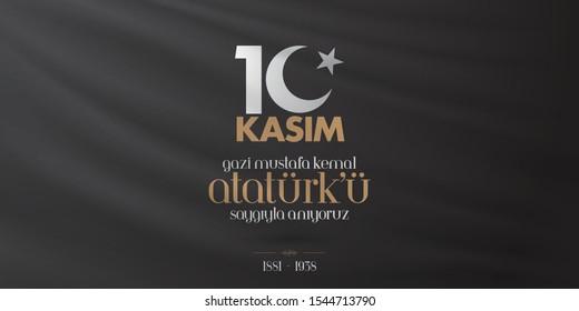 10 November, Mustafa Kemal Ataturk Death Day anniversary. Memorial day of Ataturk. Billboard Design. (TR: 10 Kasim, Gazi Mustafa Kemal Ataturk'u Saygiyla Aniyoruz.)
