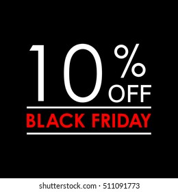 10% off. Black Friday sale and discount banner. Sales tag design template. Vector illustration.