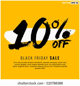 10% OFF Black Friday Sale (Promotional Poster Design Vector Illustration) With Text Box Template