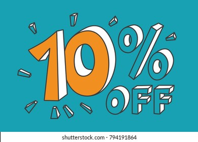 10 % off. Yellow ten number on turquoise background. Hand drawn funny doodle design for flyer, poster, banner, icon or header. Vector EPS10