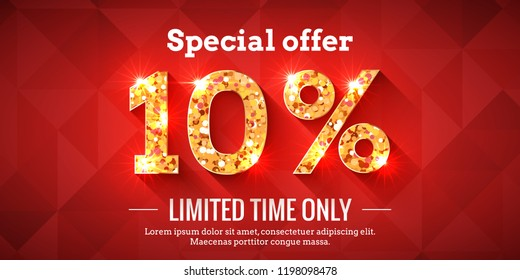 10 Percent Bright Red Sale Background with golden glowing numbers. Lettering - Special offer for limited time only