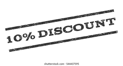 10 Percent Discount watermark stamp. Text caption between parallel lines with grunge design style. Rubber seal stamp with unclean texture. Vector gray color ink imprint on a white background.