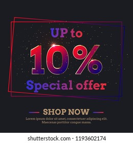 Up to 10 Percent Sale Background. Colorful trendy gradient numbers. Lettering - Special offer, Shop now. Dark illustration for Black Friday and other holiday discount actions