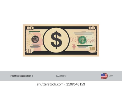 10 US Dollar Banknote. Flat style highly detailed vector illustration. Isolated on white background. Suitable for print materials, web design, mobile app and infographics.