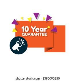 10 Year quarantee banner. modern banner with megaphone.