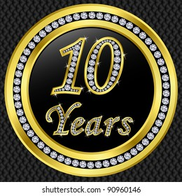 10 Years anniversary, happy birthday golden icon with diamonds, vector illustration