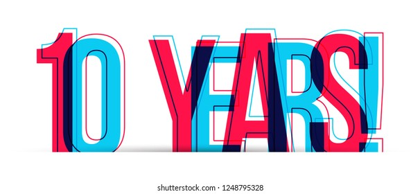 10 Years! anniversary sign isolated on white