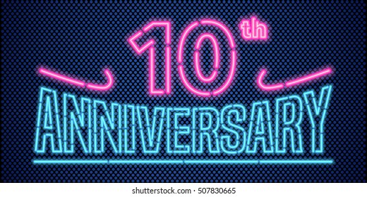 10 years anniversary vector illustration, banner, flyer, logo, icon, symbol, advertisement. Graphic design element with vintage style neon font for 10th anniversary, birthday card