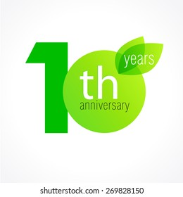 10 years old celebrating green leaves logo. Anniversary year of 10 th vector template. Birthday greetings celebrates. Environmental protection, natural products jubilee ages. Letter O with leaf.