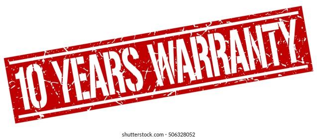 10 years warranty. grunge vintage 10 years warranty square stamp. 10 years warranty stamp.
