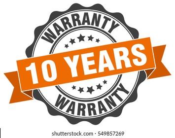 10 years warranty. stamp. sticker. seal. round grunge vintage ribbon 10 years warranty sign