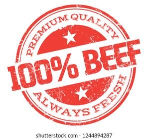 100% Beef. Always Fresh. Vector Rubber Stamp.