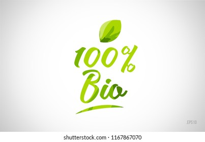 100% bio green leaf word on white background suitable for card icon or typography logo design