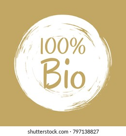 100% bio label vector, painted round emblem icon for products packaging. Bio sign with text 100 percent, tag circle stamp isolated, logo shape label graphic design. Insignia with calligraphic text.