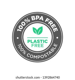 100%  BPA free. Plastic free. 100% Compostable icon. Round green and black symbol.