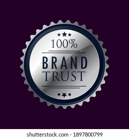 100% Brand Trust Premium Quality Silver Label Isolated Vector