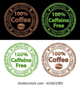 100% Coffee and 100% Caffeine Free Stamps with Texture Set Vector Art Illustration