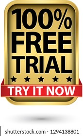 100% free trial try it now golden sign, vector illustration