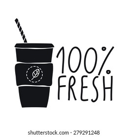 100% fresh drink, juice. Silhouette of cup