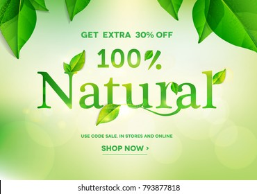 100% Natural lettering on natural green background.Natural sale.Vector illustration EPS10