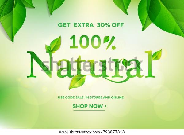 100% Natural lettering on natural green background.Natural sale.Vector illustration EPS10
