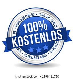 100 percent Free Badge Button Banner - German-Translation: 100 percent kostenlos