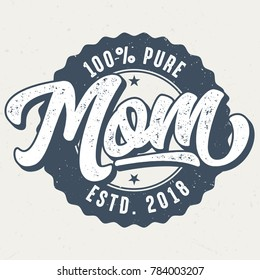 100 Percent Pure Mom - Tee Design For Print