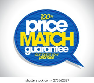 100% price match guarantee speech bubble design