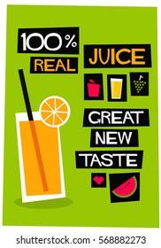 100% Real Juice Great New Taste (Flat Style Vector Illustration Poster Design)