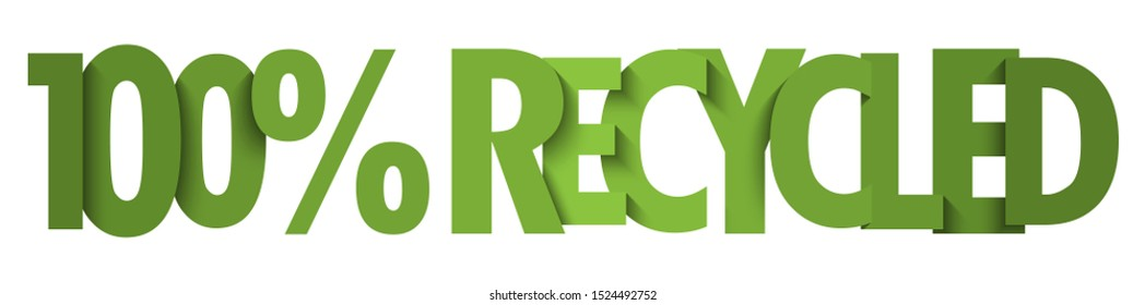 100% RECYCLED green vector typography banner