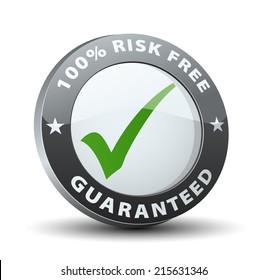 100% risk free guaranteed