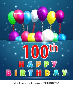 100 year Happy Birthday Card with balloons and ribbons, 100th birthday - vector EPS10