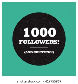1000 Followers and counting! (Vector Design Template)