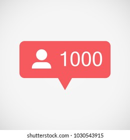 1000 Followers notification. Social media Instagram icon user. Insta Users 1000 red color button, symbol, sign. Element for social network, web, mobile, ui, app. Vector illustration. EPS 10