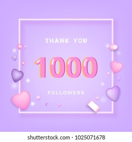 1000 Followers thank you banner with frame and hearts. Template for social media post. 1K subscribers. Vector illustration.
